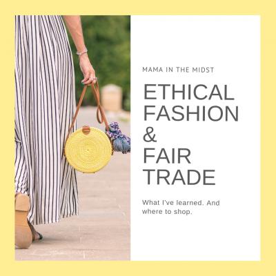 Ethical Fashion and Fair Trade