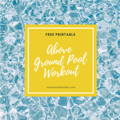 Above Ground Pool Workout: Free Printable