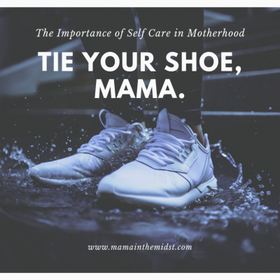 The Importance of Self Care In Motherhood